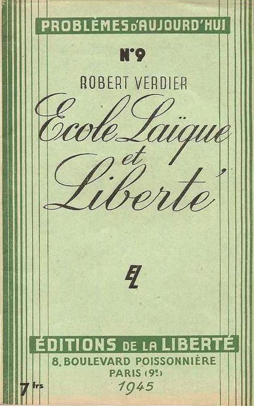 http://bataillesocialiste.files.wordpress.com/2007/07/verdier-ecole-laique-et-liberte-1945.jpg