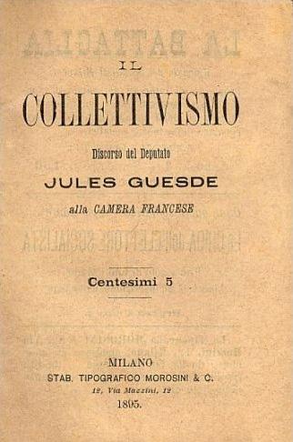 Il collettivismo, di Jules Guesde (edizioni Morosini Milano, 1895)