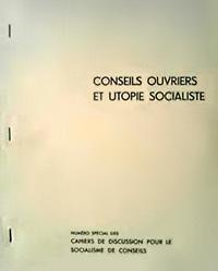 N° spécial des Cahiers de discussion pour le socialisme de conseils (1968)