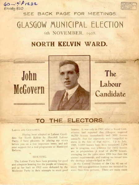 Election address of John McGovern, Labour candidate for North Kelvin ward 6-11-1928-1