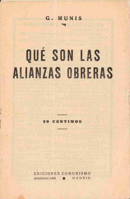 Munis - Qué son las dianzas obreras 1934-1