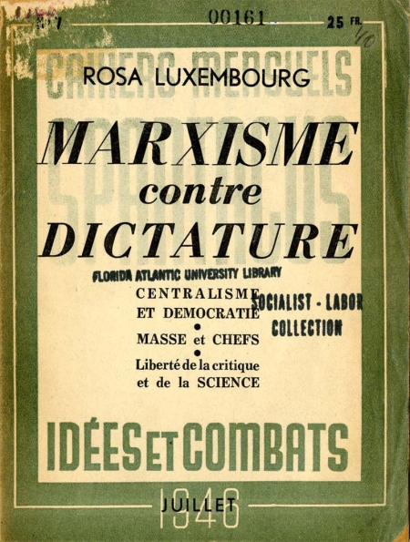 Luxemburg - Marxisme contre dictature 1946-1