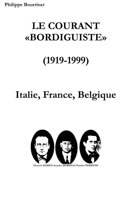 HISTOIRE  DU  COURANT BORDIGUISTE