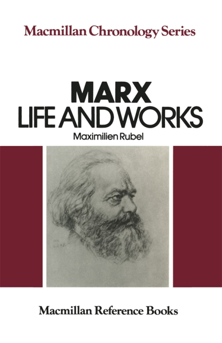 Rubel -Marx Life and Works(1965)-1